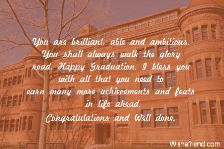You Are Brilliant Able And Ambitious Graduation Message