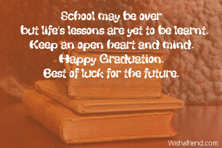 School may be over but lifes graduation message graduation messages m4hsunfo
