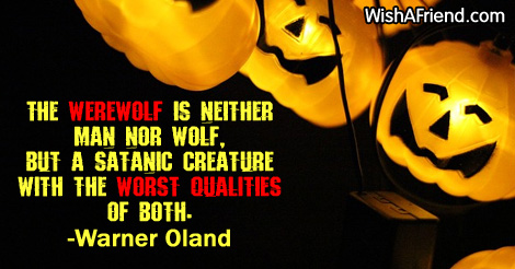 The Werewolf Is Neither Man Nor, Funny Halloween Quote