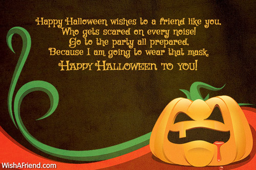 happy halloween wishes to a friend halloween message