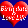 Birth date say about your Love Life