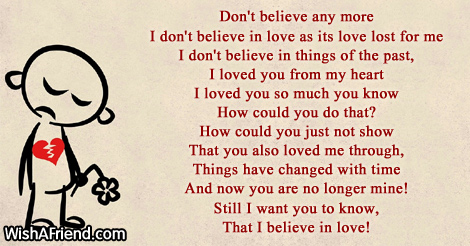 don't believe any more, sad love poem for her