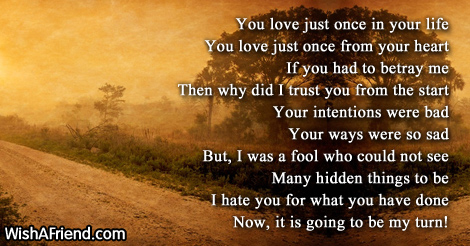 You just love once, Betrayal Poem