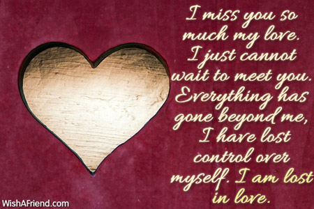 I am missing my love