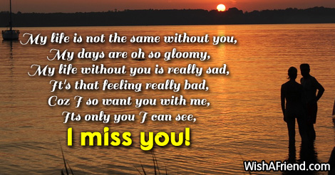 My life is not the same, Missing You Message For Husband