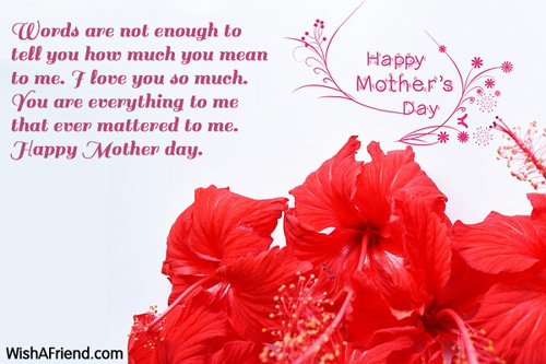 Words are not enough to, Mother's Day Message
