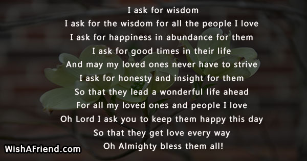 I Ask For Wisdom I Ask Prayers For Loved Ones