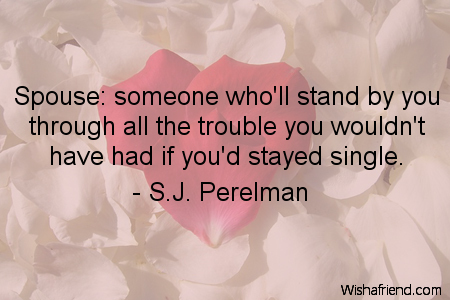 anniversary-Spouse: someone who'll stand by
