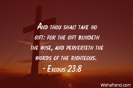 exodus 23 8 quote and thou shalt take no gift for the