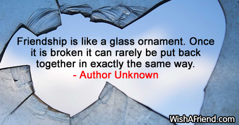 brokenfriendship-Friendship is like a glass