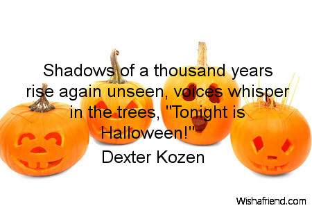 Dexter Kozen Quote: Shadows Of A Thousand Years Rise Again Unseen, Voices  Whi.