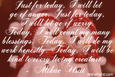 Just For Today Quotes Cool Mikao Usui Quote Just For Today I Will Let Go Of Anger Just For