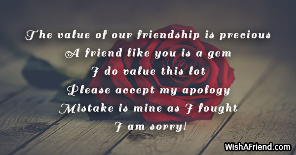 11940 I Am Sorry Messages For Friends The Value Of Our Friendship Is Precious