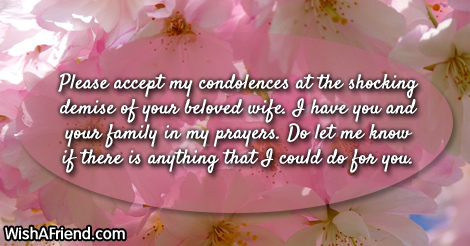 please accept my condolences at the sympathy message for loss of wife