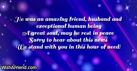 he was an amazing friend husband sympathy message for loss of husband