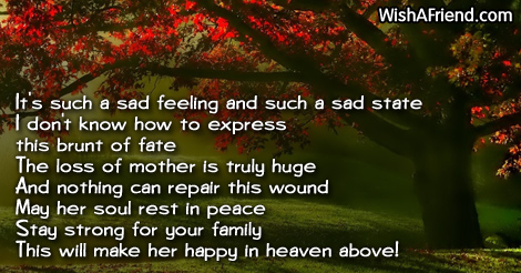 it s such a sad feeling and sympathy message for loss of mother