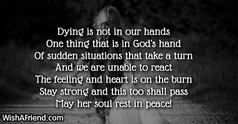Dying is not in our hands, Sympathy Message For Loss Of Mother