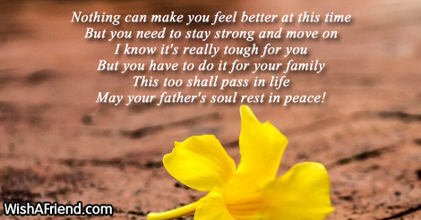 nothing can make you feel better sympathy message for loss of father