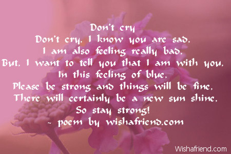 Don\'t cry , Sympathy Poem