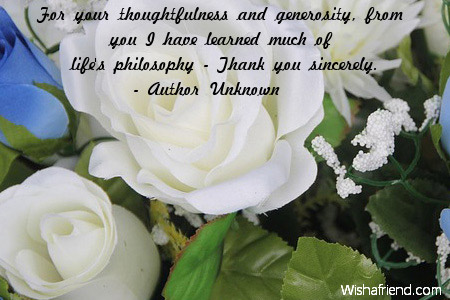 For your thoughtfulness and generosity from thank you quote 3335 thank you quotes spiritdancerdesigns Image collections