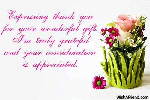 expressing thank you for your wonderful thank you notes for gifts