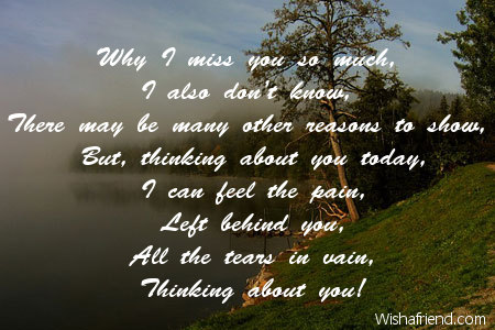 why i miss you so much thinking of you message for him
