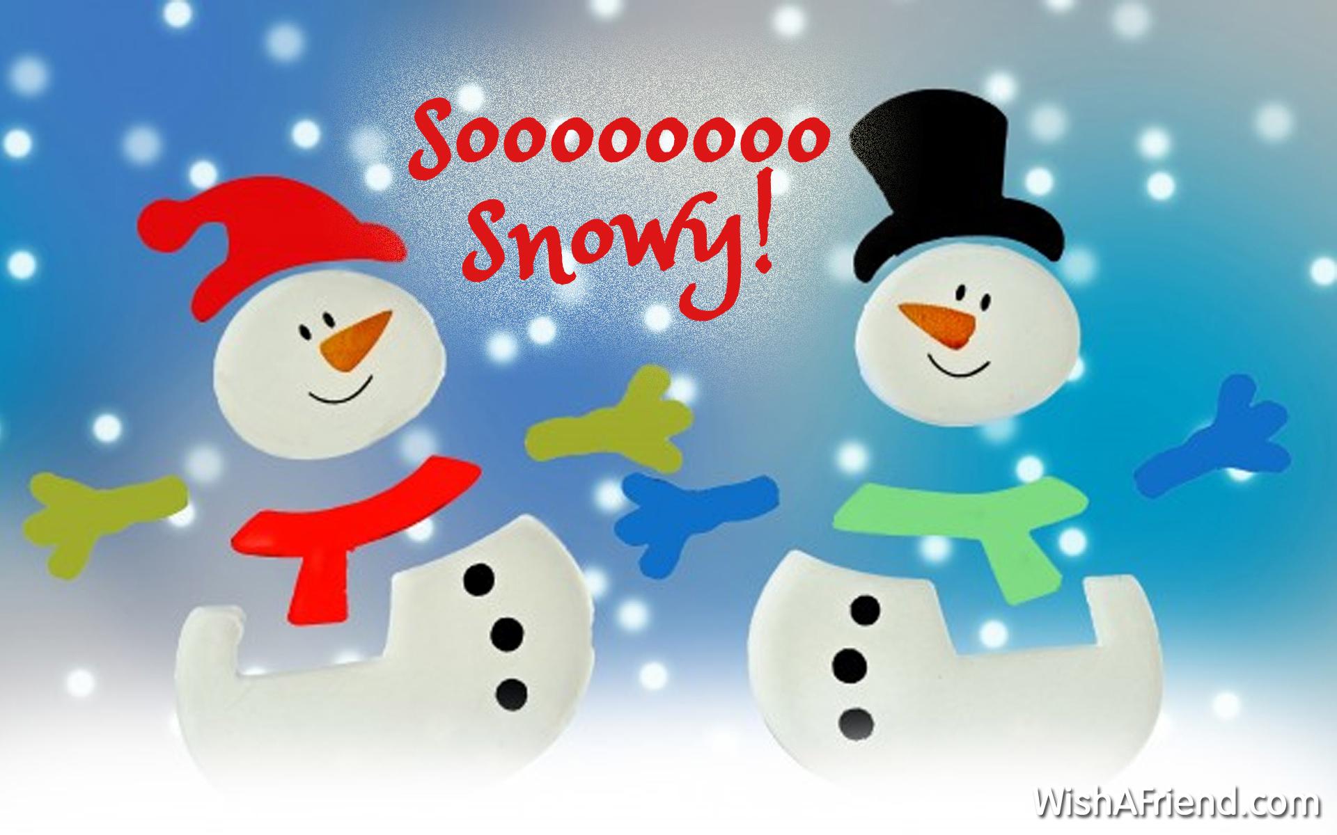 Soooo Snowy!