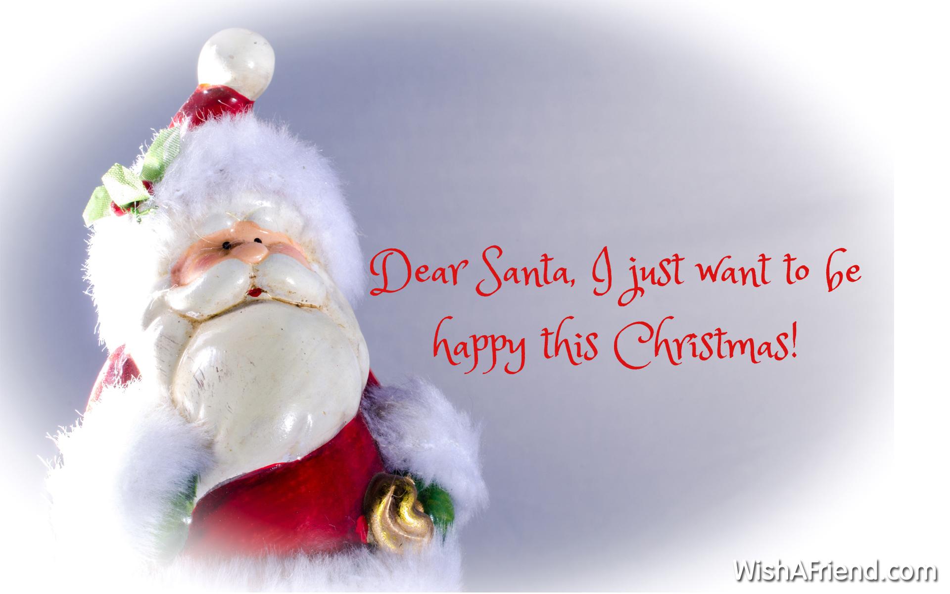 Dear Santa, I just want