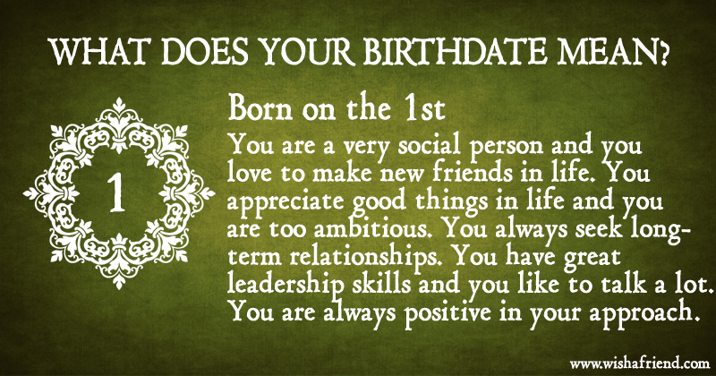 what does your birth date mean born on the 1st