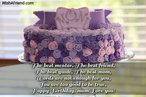 The Best Mentor The Best Friend The Mom Birthday Message