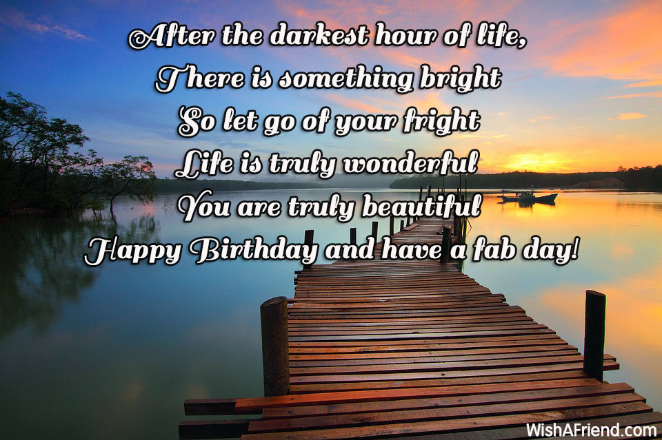 Happy Birthday Inspirational Quotes After the darkest hour of life,, Inspirational Birthday Quote Happy Birthday Inspirational Quotes