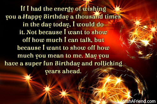 Happy Birthday Wishes Year Ahead ~ If i had the energy of birthday wishes for friends
