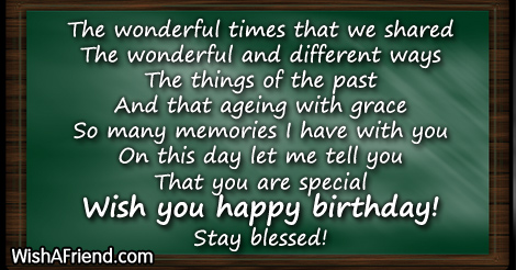 The wonderful times that we shared Best Birthday Wishes – Different Birthday Greetings