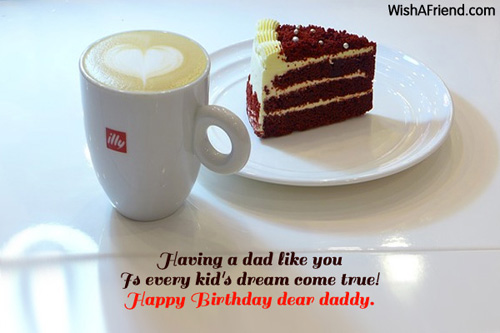 Having a dad like you Is Dad Birthday Message