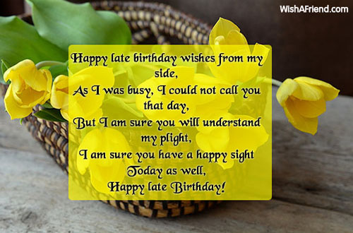 15157-late-birthday-wishes