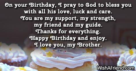 Brilliant On Your Birthday I Pray To Brother Birthday Sayings Funny Birthday Cards Online Alyptdamsfinfo