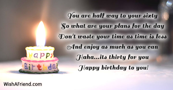 Admirable You Are Half Way To Your 30Th Birthday Sayings Funny Birthday Cards Online Overcheapnameinfo