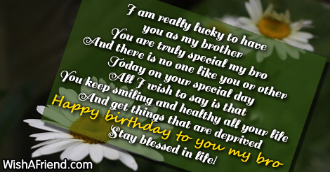 I Am Really Lucky To Have Birthday Wishes For Brother