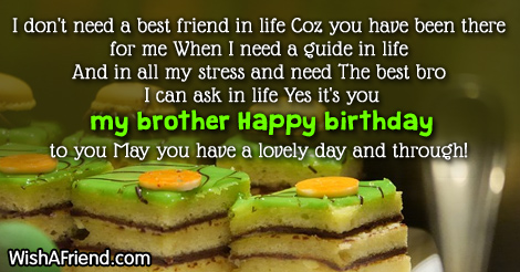 I Don T Need A Best Friend Birthday Wish For Brother
