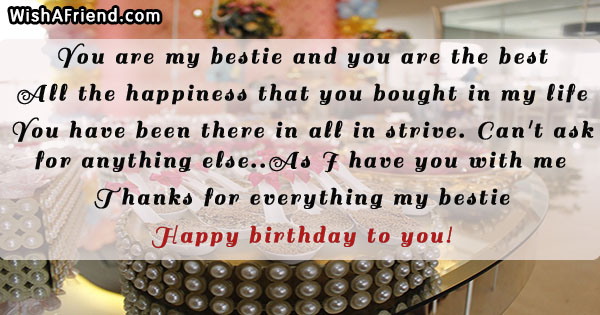 You Are My Bestie And You, Best Friend Birthday Quote