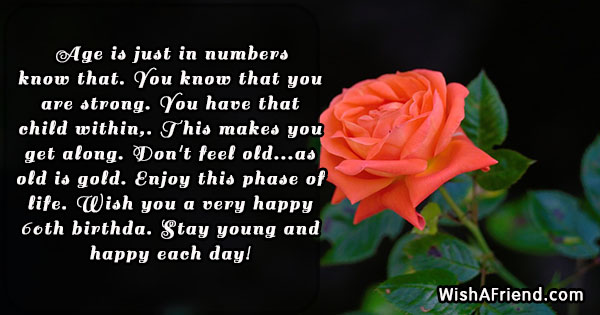 Age Is Just In Numbers Know 60th Birthday Quote