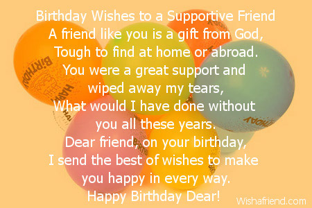 Birthday Wishes To A Supportive Friend