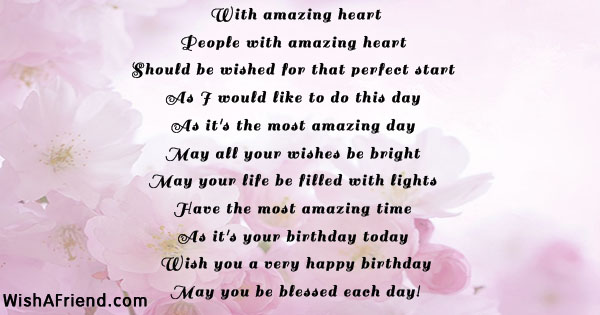 With Amazing Heart Happy Birthday Poem Blow out your candles and make a wish for you and me. with amazing heart happy birthday poem