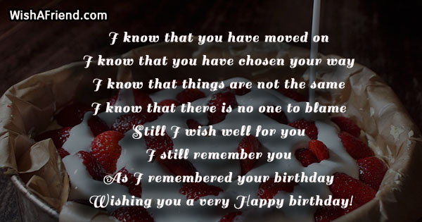 I know that you have moved, Birthday Message For Ex Girlfriend