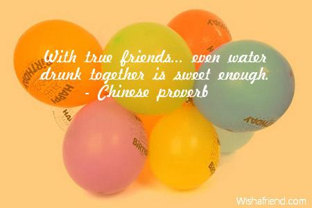 With True Friends Even Water Drunk Friends Birthday Quote