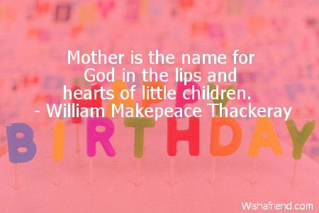 Birthday Quotes For Mom | Mother Is The Name For God Mom Birthday Quote