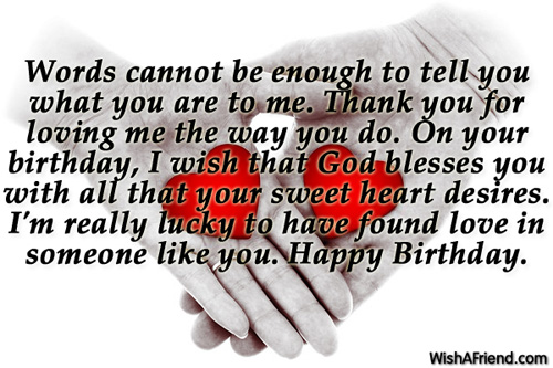 Love Birthday Quotes Best Words Cannot Be Enough To Tell Birthday Wishes For Boyfriend