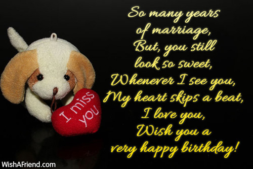 Happy Birthday Wishes To Wife ~ So many years of marriage but you birthday wishes for wife