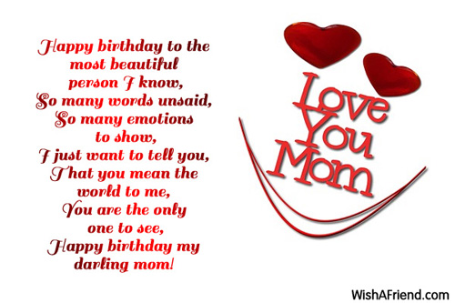 Happy birthday to the most beautiful Birthday Wishes For Mom – Birthday Greetings to My Mom