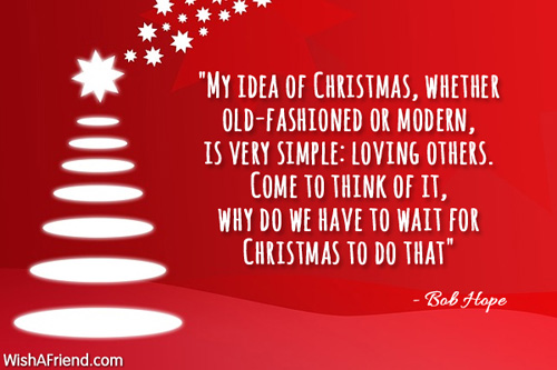 My Idea Of Christmas Whether Old Fashioned Inspirational Christmas